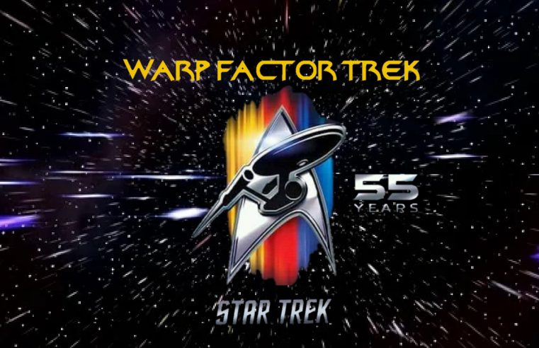 Warp Factor Trek celebrates Star Trek's 55th Anniversary